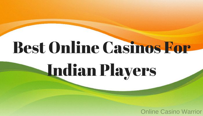 Trusted Online Casino in India List Accepting Indian Players and Rupees