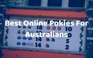 Read more about the article Best Online Pokies Australia for Real Money – Trusted Pokies Online